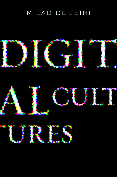 Cover: Digital Cultures, from Harvard University Press