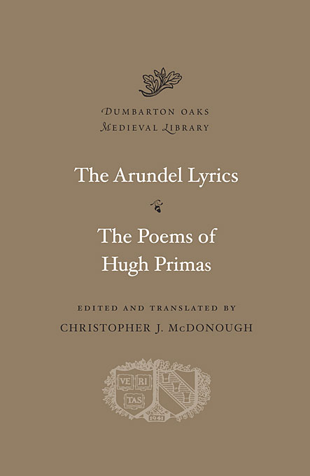 Cover: The Arundel Lyrics. The Poems of Hugh Primas, from Harvard University Press