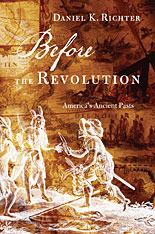 Cover: Before the Revolution: America's Ancient Pasts