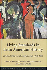 Cover: Living Standards in Latin American History in PAPERBACK