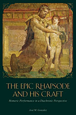 Cover: The Epic Rhapsode and His Craft in PAPERBACK