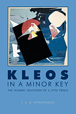 Cover: Kleos in a Minor Key: The Homeric Education of a Little Prince