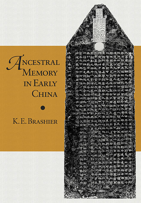 Cover: Ancestral Memory in Early China, from Harvard University Press