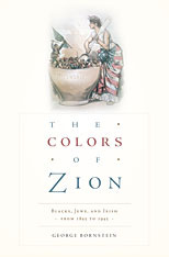 Cover: The Colors of Zion: Blacks, Jews, and Irish from 1845 to 1945