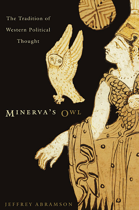 Cover: Minerva's Owl: The Tradition of Western Political Thought, from Harvard University Press