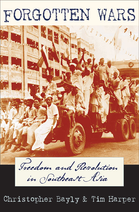 Cover: Forgotten Wars: Freedom and Revolution in Southeast Asia, from Harvard University Press