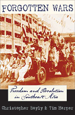 Cover: Forgotten Wars: Freedom and Revolution in Southeast Asia