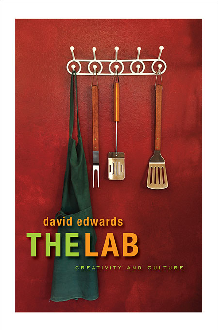 Cover: The Lab: Creativity and Culture, from Harvard University Press