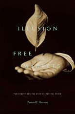 Cover: The Illusion of Free Markets in HARDCOVER