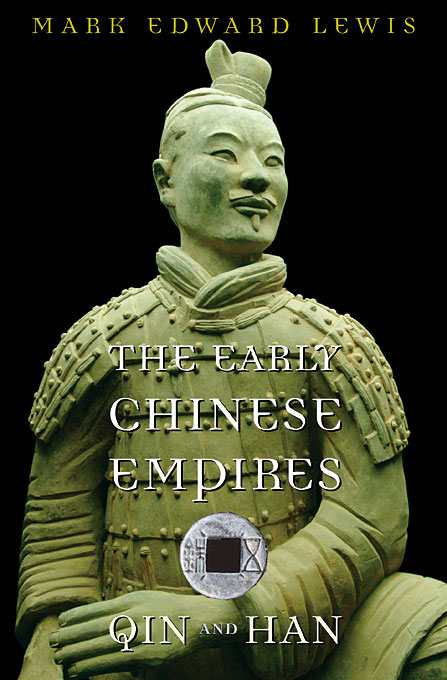 Cover: The Early Chinese Empires: Qin and Han, from Harvard University Press
