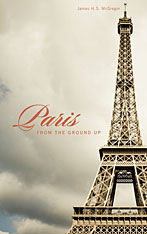 Cover: Paris from the Ground Up