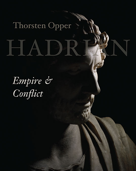 Cover: Hadrian: Empire and Conflict, from Harvard University Press