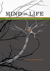 Cover: Mind in Life: Biology, Phenomenology, and the Sciences of Mind