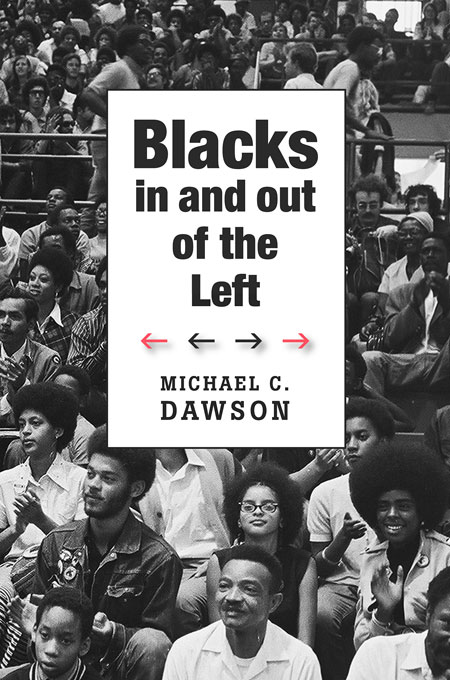 Cover: Blacks In and Out of the Left, from Harvard University Press