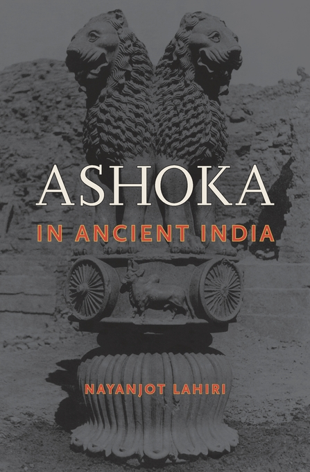 Cover: Ashoka in Ancient India, from Harvard University Press
