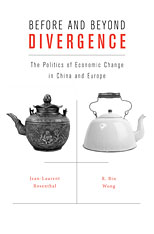 Cover: Before and Beyond Divergence: The Politics of Economic Change in China and Europe
