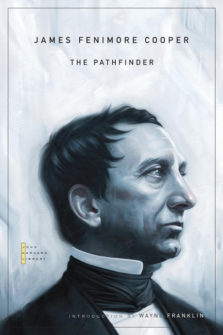 Cover: The Pathfinder, from Harvard University Press