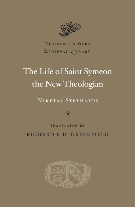Cover: The Life of Saint Symeon the New Theologian, from Harvard University Press