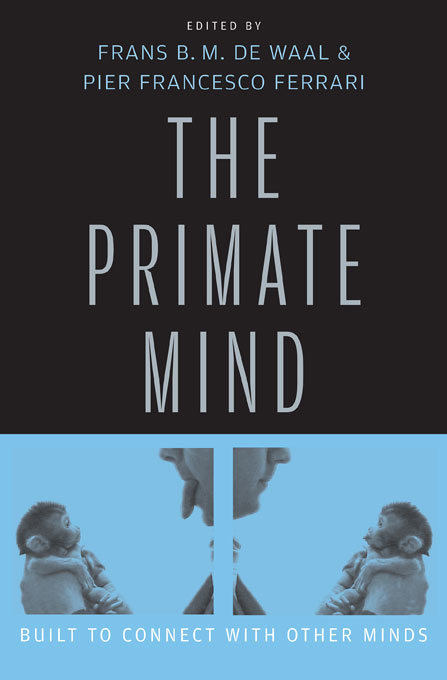 Cover: The Primate Mind: Built to Connect with Other Minds, from Harvard University Press