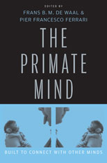 Cover: The Primate Mind: Built to Connect with Other Minds