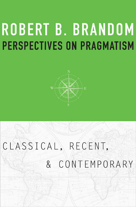 Cover: Perspectives on Pragmatism: Classical, Recent, and Contemporary, from Harvard University Press