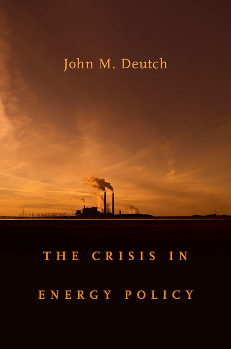 Cover: The Crisis in Energy Policy, from Harvard University Press