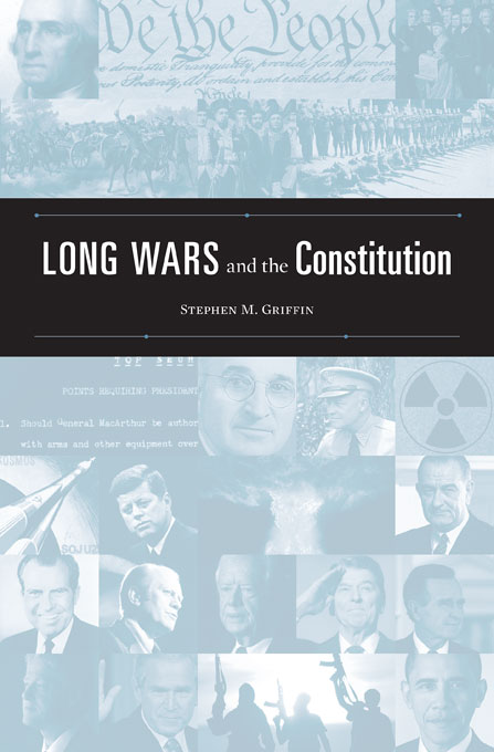 Cover: Long Wars and the Constitution, from Harvard University Press