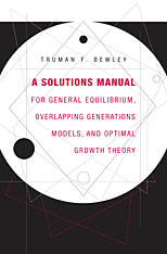 Cover: A Solutions Manual for <i>General Equilibrium, Overlapping Generations Models, and Optimal Growth Theory</i> in PAPERBACK