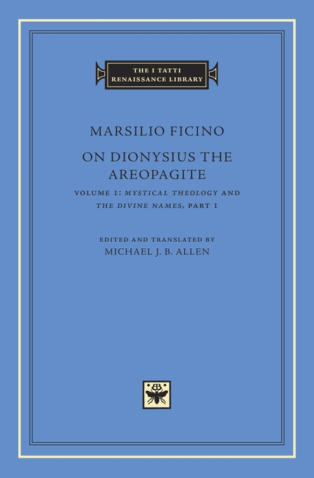 Cover: On Dionysius the Areopagite, Volume 1: Mystical Theology and The Divine Names, Part I, from Harvard University Press