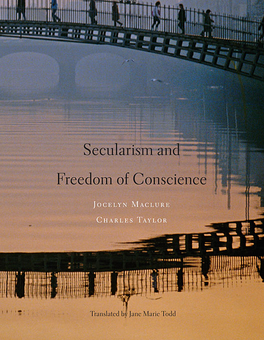 Cover: Secularism and Freedom of Conscience, from Harvard University Press
