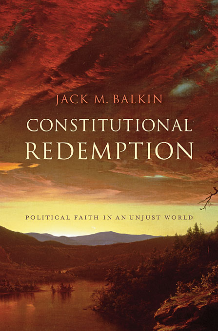 Cover: Constitutional Redemption: Political Faith in an Unjust World, from Harvard University Press