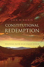 Cover: Constitutional Redemption: Political Faith in an Unjust World