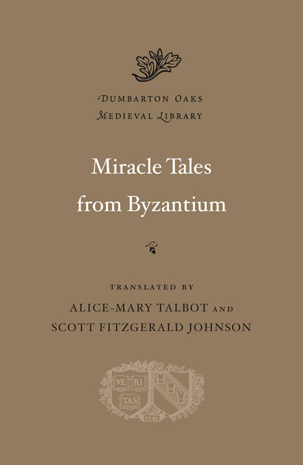 Cover: Miracle Tales from Byzantium, from Harvard University Press