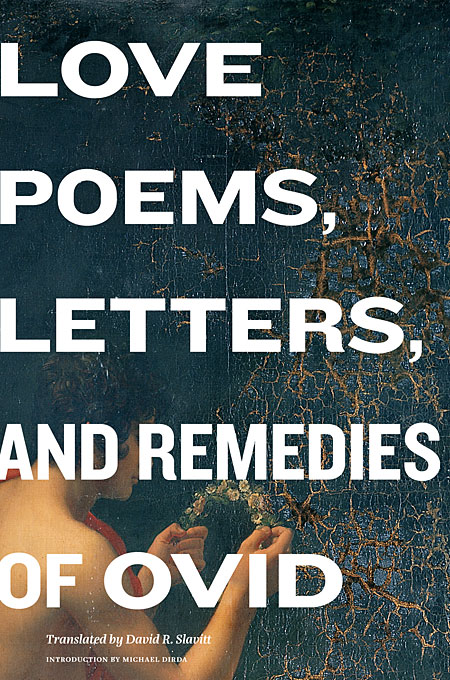 Cover: Love Poems, Letters, and Remedies of Ovid, from Harvard University Press