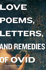 Cover: Love Poems, Letters, and Remedies of Ovid in HARDCOVER
