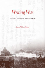 Cover: Writing War: Soldiers Record the Japanese Empire