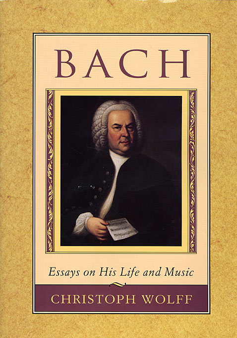 Cover: Bach: Essays on His Life and Music, from Harvard University Press
