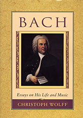 Cover: Bach: Essays on His Life and Music