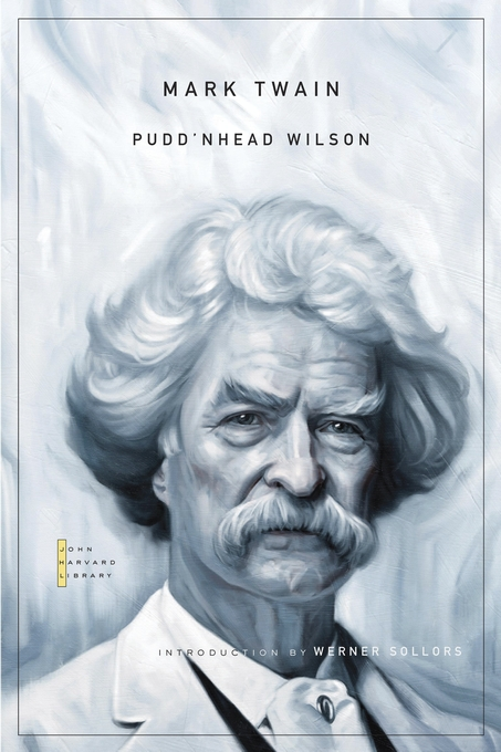 Cover: Pudd'nhead Wilson, from Harvard University Press
