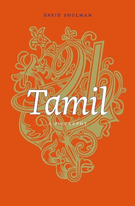 Cover: Tamil: A Biography, from Harvard University Press