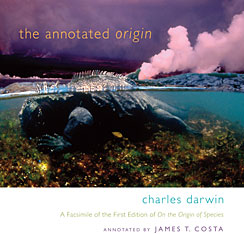 Cover: The Annotated <i>Origin</i>: A Facsimile of the First Edition of <i>On the Origin of Species</i>
