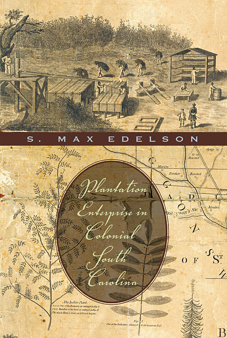 Cover: Plantation Enterprise in Colonial South Carolina, from Harvard University Press
