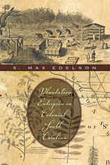 Cover: Plantation Enterprise in Colonial South Carolina in PAPERBACK