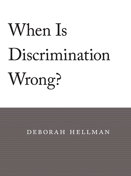 Cover: When Is Discrimination Wrong?, from Harvard University Press
