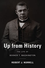 Cover: Up from History: The Life of Booker T. Washington