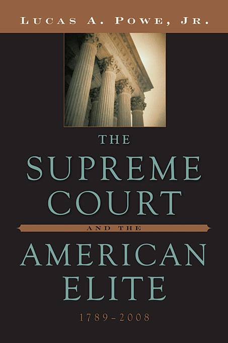 Cover: The Supreme Court and the American Elite, 1789-2008, from Harvard University Press
