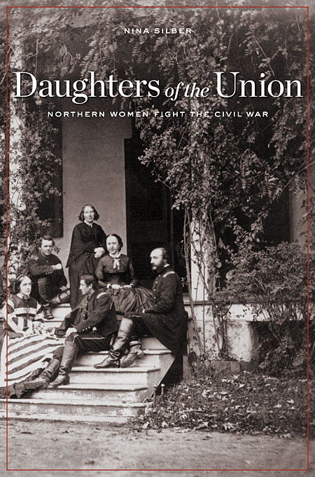 Cover: Daughters of the Union: Northern Women Fight the Civil War, from Harvard University Press