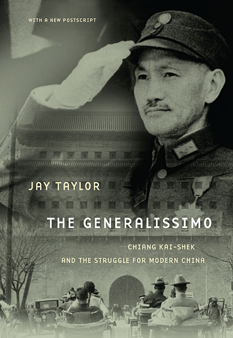 Cover: The Generalissimo: Chiang Kai-shek and the Struggle for Modern China, from Harvard University Press