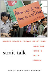 Cover: Strait Talk: United States-Taiwan Relations and the Crisis with China