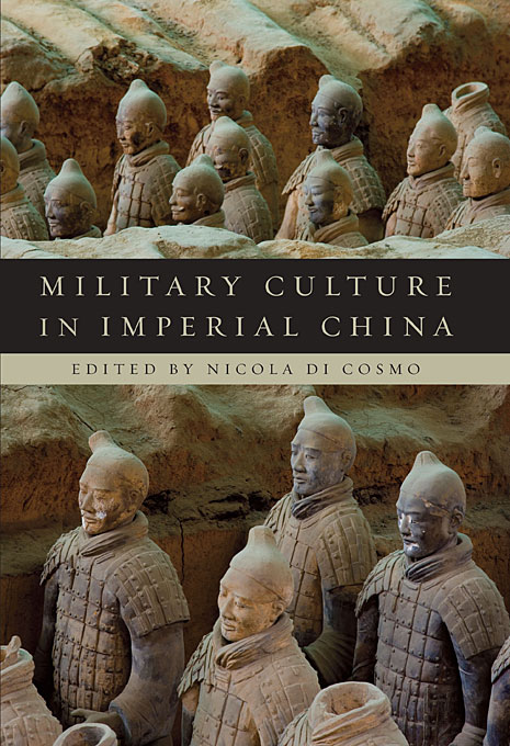 Cover: Military Culture in Imperial China, from Harvard University Press
